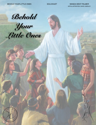 Behold Your Little Ones - Wanda West Palmer - Vocal Solo or Duet Single Sheet