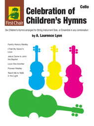 Celebration of Children's Hymns by A. Laurence Lyon for Cello