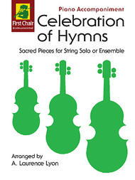 Celebration of Hymns by A. Laurence Lyon for Piano Accompaniment