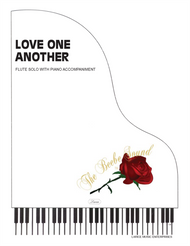 Love One Another - Flute Solo with Piano Accompaniment
