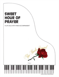 Sweet Hour of Prayer - Flute Solo with Piano Accompaniment