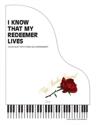 I Know That My Redeemer Lives - Violin Duet with Piano Accompaniment