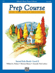Alfred's Basic Piano Library Prep Course for the Young Beginner - Sacred Solo Book, Level E