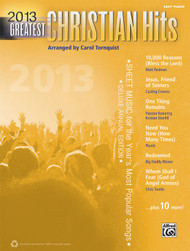 2013 Greatest Christian Hits for Easy Piano