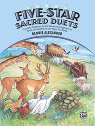 Five-Star Sacred Duets: 12 Colorful Elementary to Late Elementary Arrangements of Hymns and Spirituals for 1 Piano, 4 Hands Duets