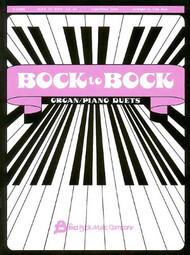 Bock to Bock, Volume #2 Organ / Piano Duets