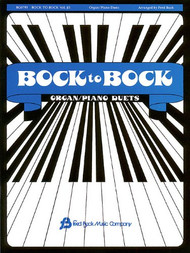 Bock to Bock, Volume #3 Organ / Piano Duets