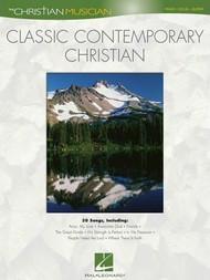The Christian Musician - Classic Contemporary Christian for Piano / Vocal / Guitar