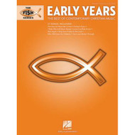 The Fish Series - Early Years: The Best of Contemporary Christian Music for Piano / Vocal / Guitar