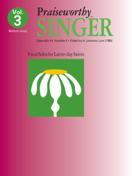 Praiseworth Singer Volume 3: •Especially for Vocalists II