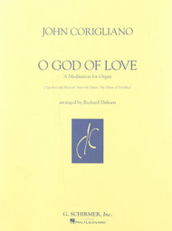 John Corigliano - O God of Love: •A Meditation for Organ Sheet Music