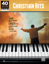 40 Sheet Music Bestsellers: •Christian Hits for Piano / Vocal / Guitar
