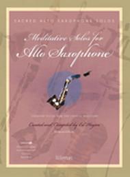 Meditative Solos for Alto Saxophone (Book/CD Set)