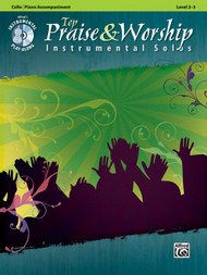 Alfred's Instrumental Play-Along - Top Praise & Worship Instrumental Solos, Level 2-3 (Book/CD Set) for Cello / Piano Accompaniment