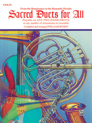 Sacred Duets for All: •From the Renaissance to the Romantic Periods for Violin