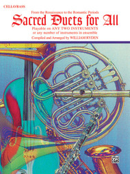 Sacred Duets for All: •From the Renaissance to the Romantic Periods for Cello / Bass