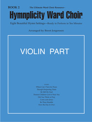 Hymnplicity Ward Choir Book 2 - Violin Parts