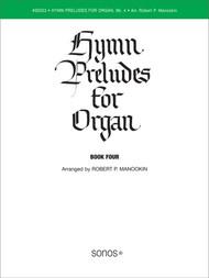 Hymn Preludes for Organ Book 4