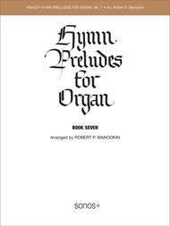 Hymn Preludes for Organ Book 7