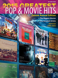 2015 Greatest Pop & Movie Hits in Big-Note Piano