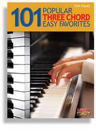 101 Popular Three Chord Easy Favorites for Easy Piano