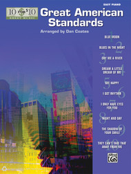 10 for 10 Sheet Music: Great American Standards for Easy Piano