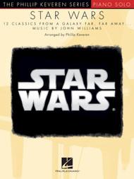 The Phillip Keveren Series: Star Wars for Intermediate to Advanced Piano Solo
