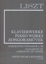 Liszt - Works for Piano Solo Supplement 5: Album d'un Voyageur I, III - Clochette et Carnaval de Venise for Intermediate to Advanced Piano
