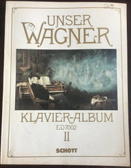 Wagner - Our Wagner Piano Album 2 (Schott) for Intermediate to Advanced Piano