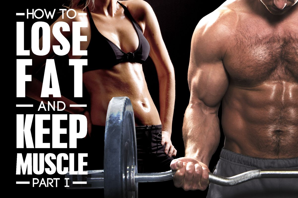 How To Lose Fat But Keep Muscle 84