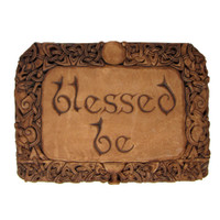 Blessed Be Plaque