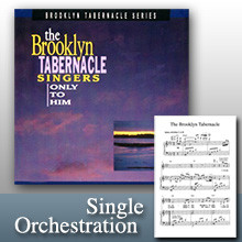 Only To Him Medley (Orchestration)