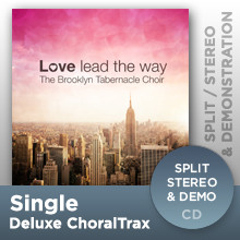 Love Lead The Way (Deluxe ChoralTrax CD)