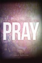 Pray Choral Book