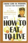 How to Eat to Live, Book 1 by Elijah Muhammad 1111PB