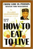 How To Eat To Live, Book 2 BY Elijah Muhammad 1112PB