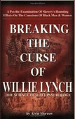 Breaking the Curse of Willie Lynch by Alvin Morrow 1146PB