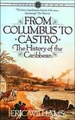 From Columbus to Castro: The History of the Caribbean 1265PB