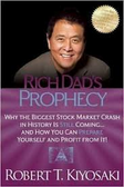 Rich Dad's Prophecy BY Robert T. Kiyosaki 1411PB