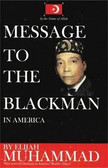Message to the Blackman In America BY Elijah Muhammad 1136PB