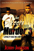 The Streets Bleed Murder part 3 1743PB