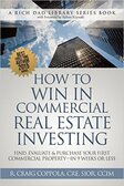 How to Win in Commercial Real Estate Investing 1749PB