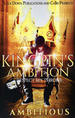 """A Kingspin""""s Ambitions Pt 1 1901PB"""
