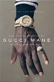 The Autobiography of Gucci Mane  1937HC
