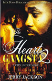 The Heart of a Gangsta 2