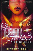 The Fetti Girls 3: Til My Last Breath