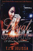 Loyal to the Game 1: A Woman's Ambition