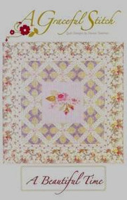 """A Beautiful Time"" Quilt Pattern"