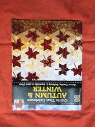 """""""Quilts That Celebrate Autumn & Winter"""" Book"""
