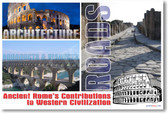 Ancient Rome - Contributions to Western Civilization - Roads, Aquaducts, Viaducts & Architecture